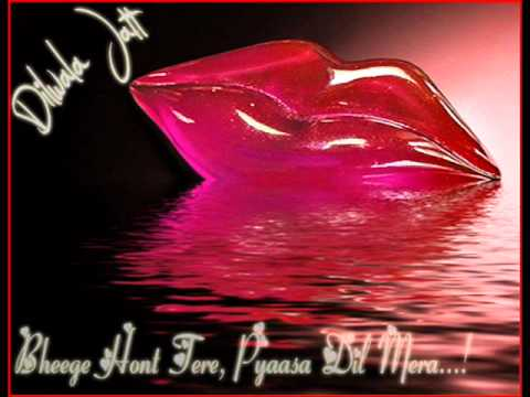 Bheege Hont Tere, Pyaasa Dil Mera