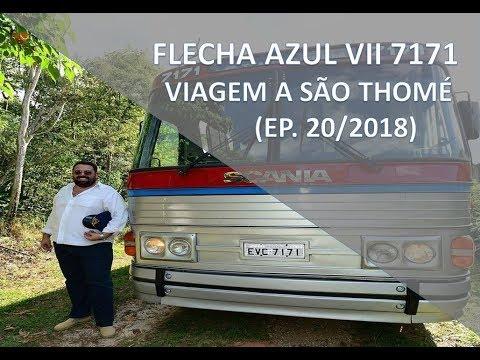 (EP. 20/2018)  VIAGEM À SÃO THOMÉ flecha azul vii 7171