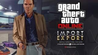 GTA Online - Import Export Trailer SONG
