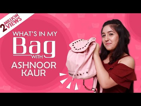 Xxx Mp4 What's In My Bag With Ashnoor Kaur Exclusive India Forums 3gp Sex
