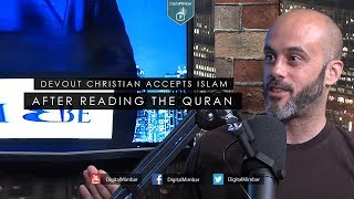Devout Christian Accepts Islam after Reading the Quran