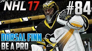 NHL 17 Be a Pro | Dorsal Finn (Goalie) | EP84 | REDEMPTION AT ITS FINEST