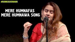 Runki Goswami - Mere Humnafas Mere Humnawa Song HD | Part 1 | Ghazals