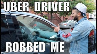Uber Driver Tried to Rob Me!! *CAUGHT ON CAMERA*