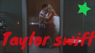 Taylor swift all hot scene