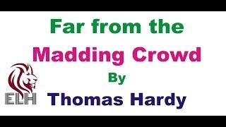 Far from the Madding Crowd in Hindi Summary | हिंदी सारांश | By Thomas Hardy