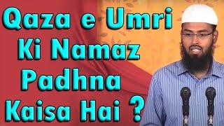 Qaza e Umri Ki Namaz Padhna Kaisa Hai Adv. Faiz Syed