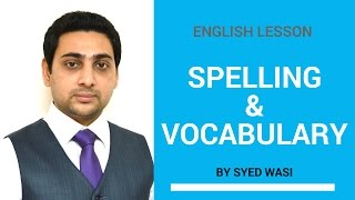 Spelling & Vocabulary by Syed Wasi (for BD learners)