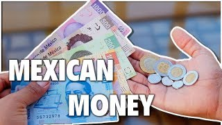 All About Mexican Money