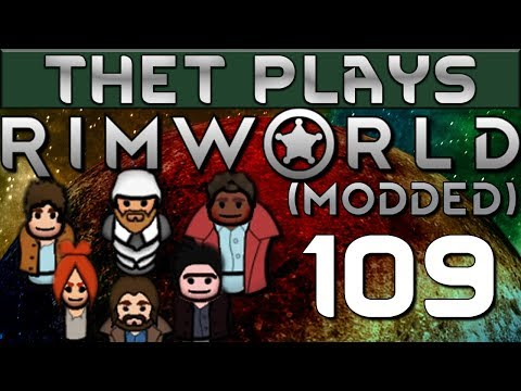 Xxx Mp4 Thet Plays Rimworld 1 0 Part 109 The Grand Alliance Modded 3gp Sex