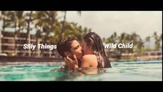 Wild Child - Silly Things (Lyrics)