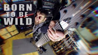 Born to Be Wild (metal cover by Leo Moracchioli)