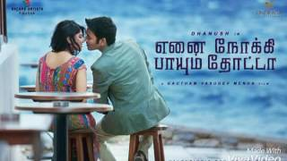 Enai Noki Paayum Thota first look