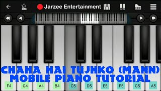 Chaha Hai Tujhko - Easy Mobile Piano Tutorial | Jarzee Entertainment