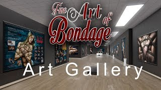 Fine Art of Bondage - 3D Virtual Art Gallery of Rope, BDSM, Fetish Artwork 2017