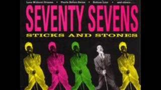 77s - Sticks and Stones - Don't, This Way