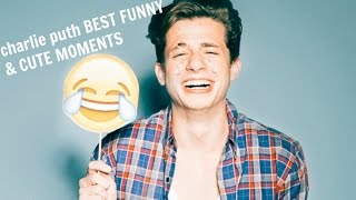 charlie puth BEST FUNNY & CUTE MOMENTS