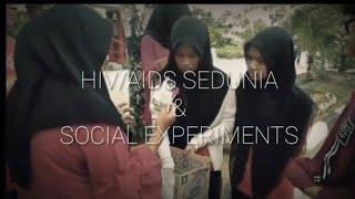[C VLOG #2] HIV/AIDS SEDUNIA & SOCIAL EXPERIMENTS PIK R CENONTS
