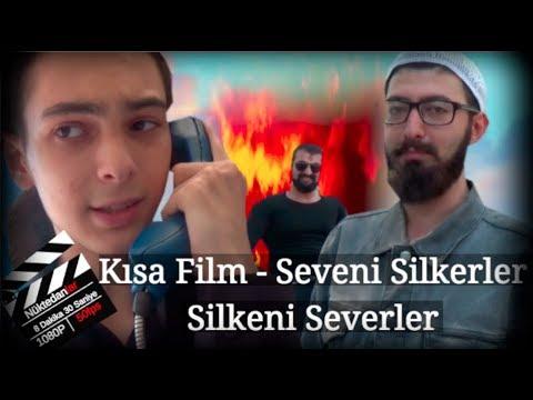 Kısa Film - Seveni Silkerler Silkeni Severler ( PARODİ )