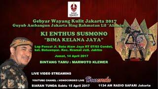 GEBYAR WAYANG KULIT JAKARTA 2017 KI ENTHUS SUSMONO #DulureDjarot SESION V