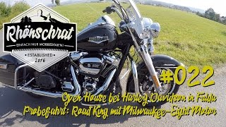 #022 Open House bei Harley-Davidson Fulda | Probefahrt - Road King mit Milwaukee-Eight Motor