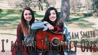 I'm Not The Only One - Sam Smith (Cover)