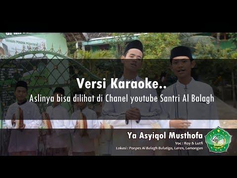 Karaoke Sholawat Ya Asyiqol Musthofa Haneefla