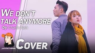 We Don't Talk Anymore - Charlie Puth ft. Selena Gomez cover by Jannine Weigel & HaoRen