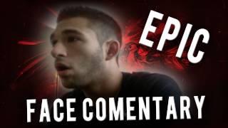 EPIC Face Commentary en LIVE pour mes 10'000 abonnés by WaRTeK!