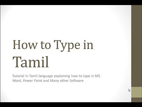How to Type in Tamil in Microsoft Office and Other applications
