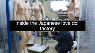 Inside the Japanese love doll factory