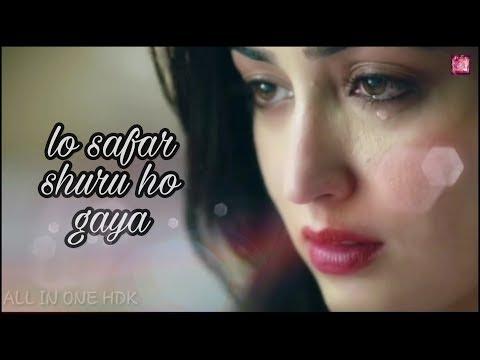 ##lo safar shuru ho gaya ##whatsapp status