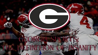 Georgia Sports: The Definition of Insanity