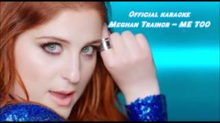 Meghan Trainor - Me Too - Official karaoke with backup vocals 1080pHD