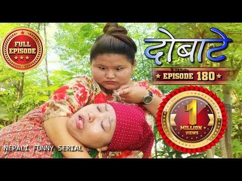 Xxx Mp4 Dobate Episode 180 दोबाटे भाग १८० Nepali Comedy Serial 10 08 2018 3gp Sex