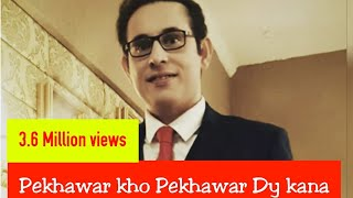 irfan khan pekhawar kho pekhawar de kana original Must Listen Old But Gold