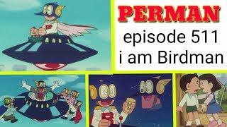 PERMAN Episode 511 HINDI DUBBED   Perman Banega Birdman 😮