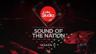 Coke Studio Season 11, Episode 6 - Zamana.