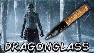 The Future Role Of Dragonglass...  (Game of Thrones)