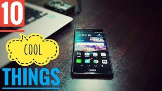 10 cool things you can do with Huawei P9 lite!