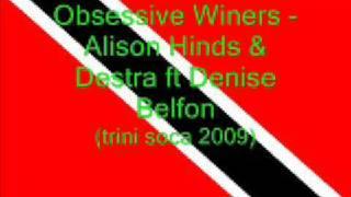 Obsessive Winers - Alison Hinds, Destra & Denise Belfon (Trini Soca 2009)