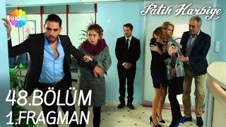Fatih Harbiye 48. Bölüm 1. Fragman