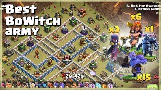 6 Valks+3 Witch+15 Bowler+1 Pekka= TH12 Best BoWitch Army | TH12 War Strategy #82 | COC 2018 |