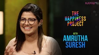 Amrutha Suresh - The Happiness Project - KappaTV