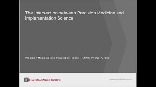 The Intersection of Precision Medicine and Implementation Science