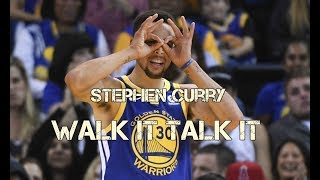 Stephen Curry Mix - Walk It Talk It ᴴᴰ