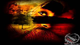 Adele   Save me ft 2Pac Remix