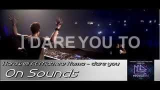 Hardwell feat. Matthew Koma - Dare You (Official Music)