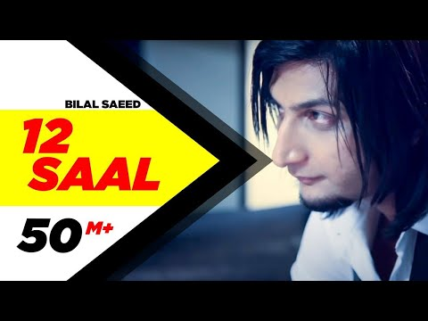 12 Saal | Bilal Saeed | Twelve | Punjabi Songs | Speed Records