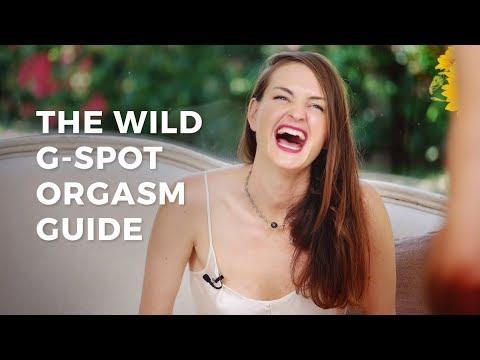 Xxx Mp4 The Wild G Spot Orgasm Guide 3gp Sex
